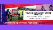 Thumbnail for article : Your Thurso Community Sport Hub Needs You!